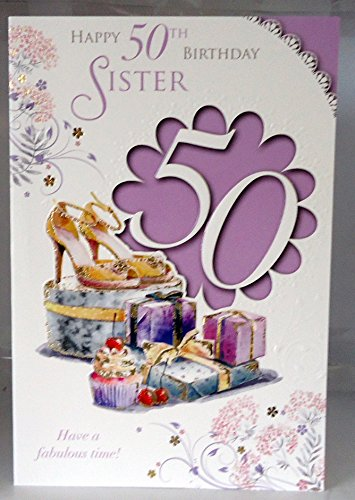 Happy 50th Birthday Sister Have A Fabulous Time 50 Lovely Bright Modern Card With