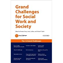Grand Challenges for Social Work and Society