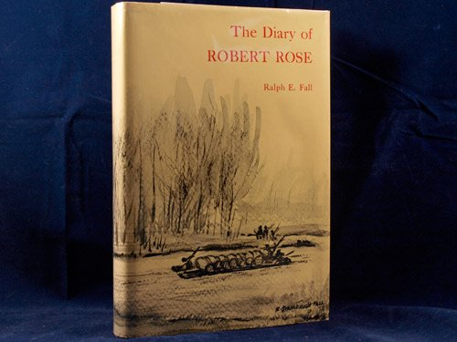 Diary of Robert Rose, The - Robert Rose