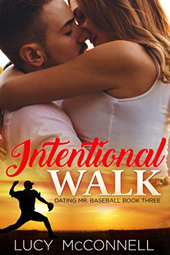 Pdf Religion Intentional Walk (Dating Mr. Baseball Book 3)