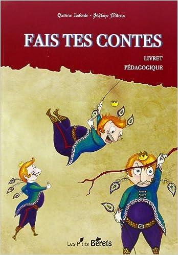 Livre FAIS TES CONTES LIVRET PEDAGOGIQUE pdf ebook