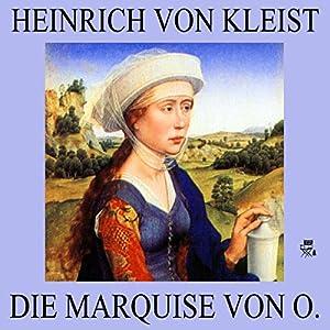 Die Marquise von O. Hörbuch