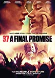 37: A Final Promise