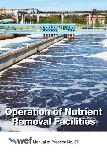 Nutrient Removal - Operation of Nutrient Removal Facilities (Manual of Practice)