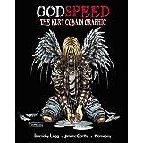 Godspeed: Kurt Cobain Graphic Novel