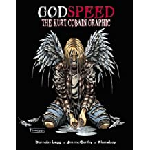 Godspeed: Kurt Cobain Graphic Novel