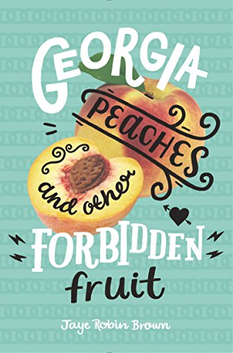 Georgia Peaches and Other Forbidden Fruit cover