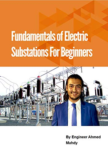 Electrical Substations Course for Electrical Engineering: Course for
