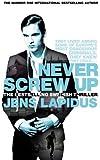 Never Screw Up (Stockholm Noir Trilogy 2)