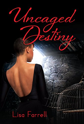 Uncaged Destiny by Lisa Farrell ebook deal