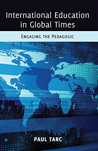 International Education in Global Times: Engaging the Pedagogic (Global Studies in Education)