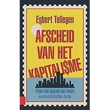 Afscheid van het kapitalisme (Dutch Edition)