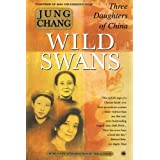 Wild Swans: Three Daughters of China ~ Jung Chang