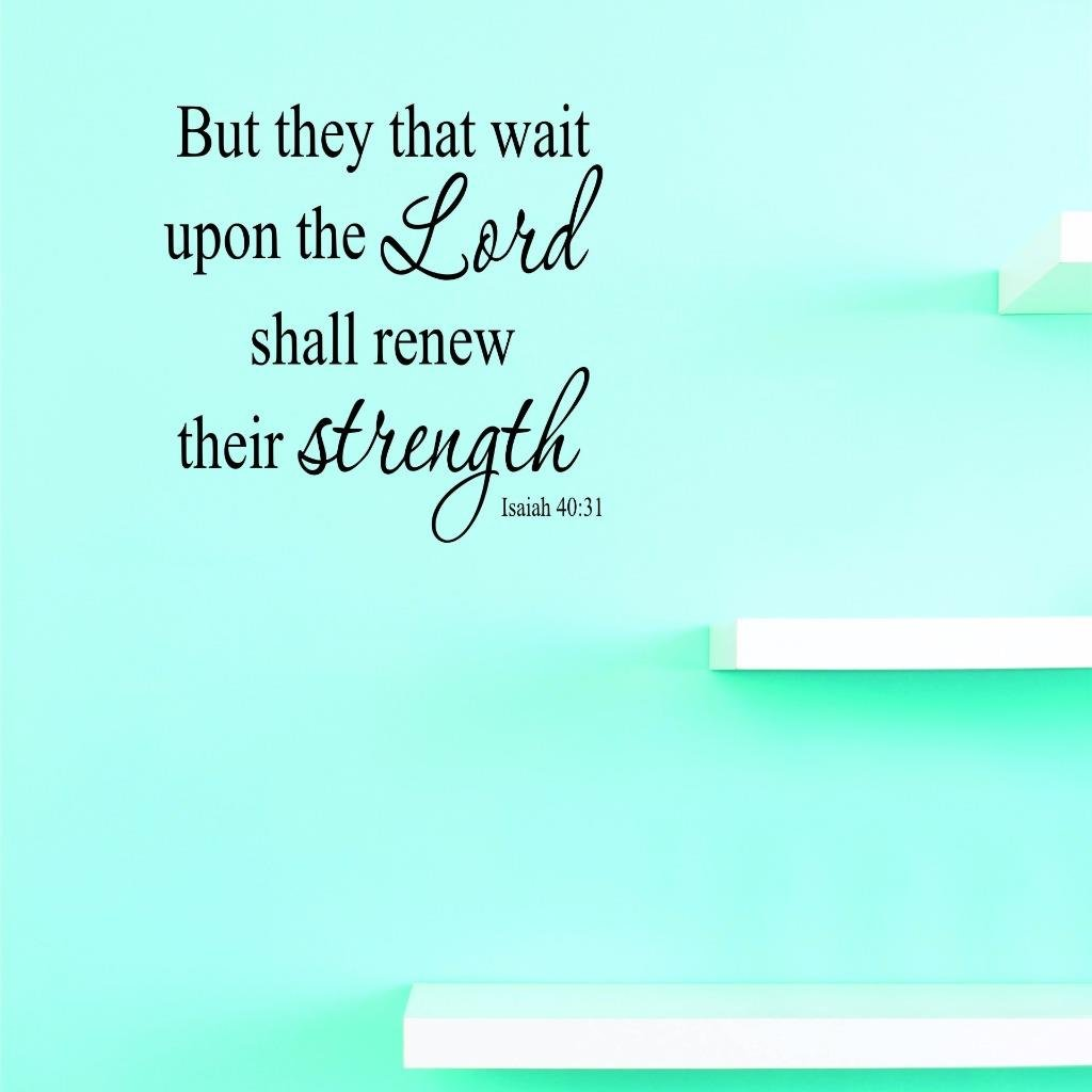 Design with Vinyl US V JER 2554 2 Top Selling Decals But They That Wait Upon The Lord Shall Renew Their Strength Isaiah 40:31 Wall Art Size X 16 Inches Color 16 x 16 Black