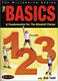 Basics 1-2-3: The Basics & Fundamentals for the Windmill Pitcher by Maven Sports Videos
