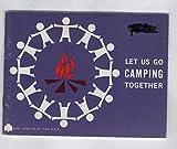 Let Us Go Camping Together