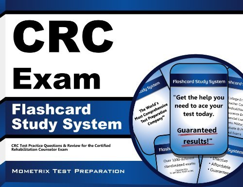 By CRC Exam Secrets Test Prep Team CRC Exam Flashcard Study System: CRC Test Practice Questions & Review for the Certified Rehabilitati (Flc Crds) [Cards]