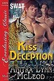 Kiss of Deception [Swat-Secret Werewolf Assault Team 3] (Siren Publishing Everlasting Classic Manlove)