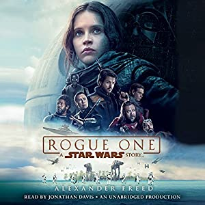 Rogue One: A Star Wars Story Audiobook