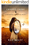 Chasing China; A Daughter's Quest for Truth