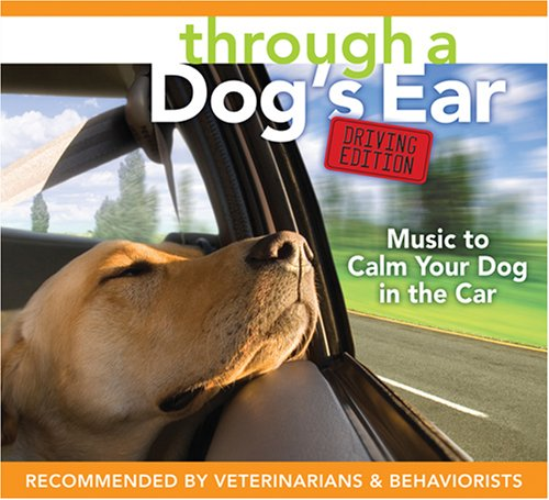 Through a Dog's Ear (Driving Edition) by Sounds True