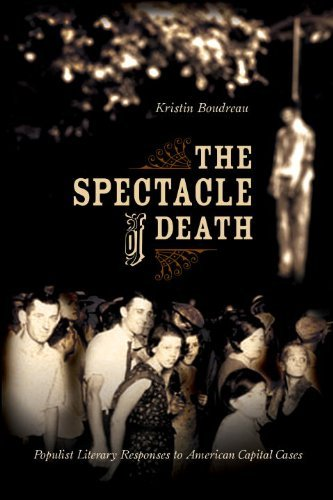 The Spectacle of Death: Populist Literary Responses to American Capital - Spectacles Classic