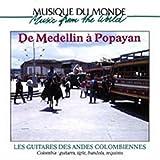 Les Guitares des Andes Colombiennes: De Medellin ? Popayan