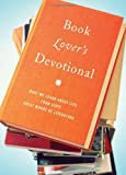 The Book Lover's Devotional, Barbour Publishing, Inc. Staff, 1602607753