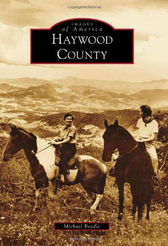 Haywood County (Images of - Haywood Sc