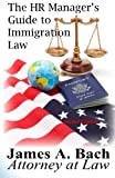 img - for The HR Manager's Guide to Immigration Law book / textbook / text book
