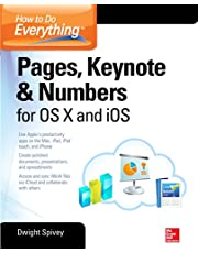 How to Do Everything: Pages, Keynote & Numbers for OS X and iOS