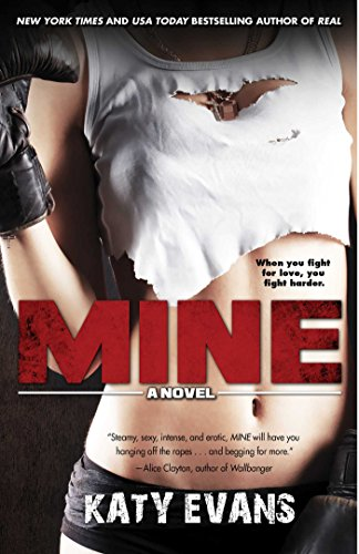 (Mine (The REAL series Book 2))