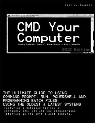 CMD Your Computer: Using Command Prompt, PowerShell & Run
