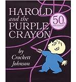 [(Harold and the Purple Crayon )] [Author: Crockett Johnson] [May-1981]