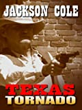 Texas Tornado, Jackson Cole, 1597228540