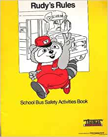 Rudy s Rules School Bus Safety Activities Book Inc