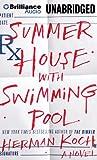 Casa de verano con piscina: una novela