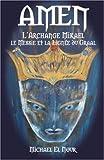 Image de AMEN: L'Archange Mikael, le Messie et la Lignée du Graal (French Edition)