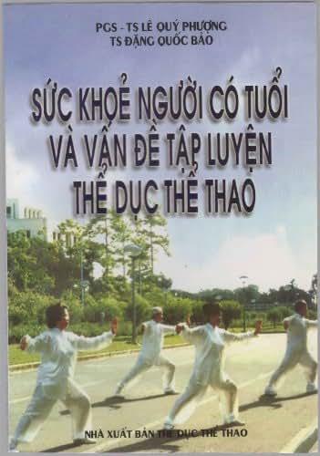 Suc Khoe Nguoi Co Tuoi Va Van De Tap Luyen The Duc The Thao