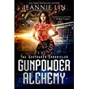Gunpowder Alchemy (The Gunpowder Chronicles Book 1)