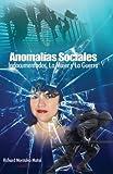 Anomalias Sociales, Richard Montalvo Matos, 0979346711