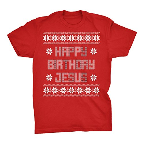 Happy Birthday Jesus - Ugly Christmas Sweater Style - T-S...
