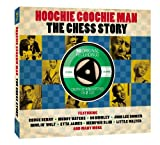 Hoochie Coochie Man the Chess Story
