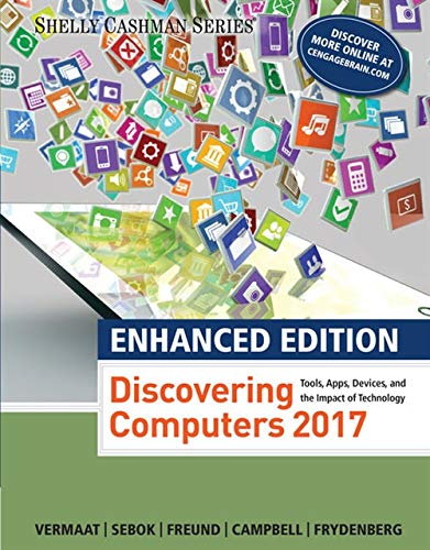 Enhanced Discovering Computers ©2017 (Shelly Cashman Series)