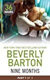 Front cover for the book Nine Months by Beverly Barton