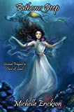 Download Fathoms Deep: (Epic Fantasy Series, Action Adventure, Magic, Sword Sorcery, Mystery, Romance, Family Saga): Second Prequel to Chest of Souls (Chest of Souls Prequel Book 2) in PDF ePUB Free Online