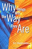 img - for Why Things Are the Way They Are book / textbook / text book