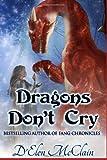 Dragons Don't Cry, D'Elen McClain, 1496025792
