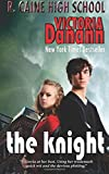 The Knight (R. Caine High School) (Volume 2)