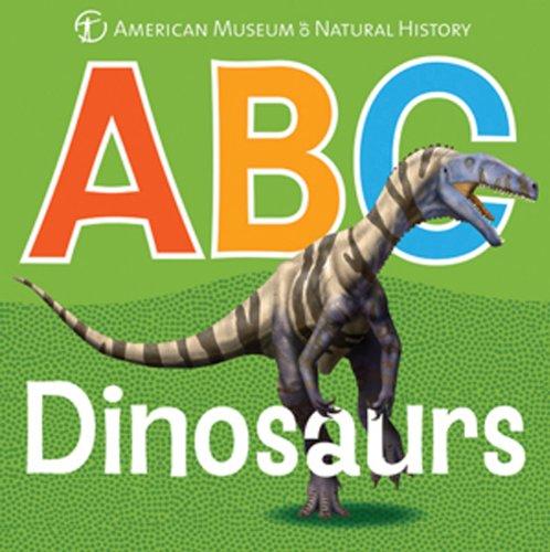 ABC Dinosaurs (AMNH ABC Board Books)
